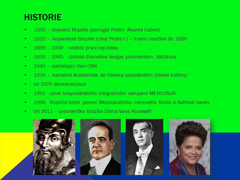 Historie 1500 – objevení Brazílie (portugal Pedro Álvares Cabral)