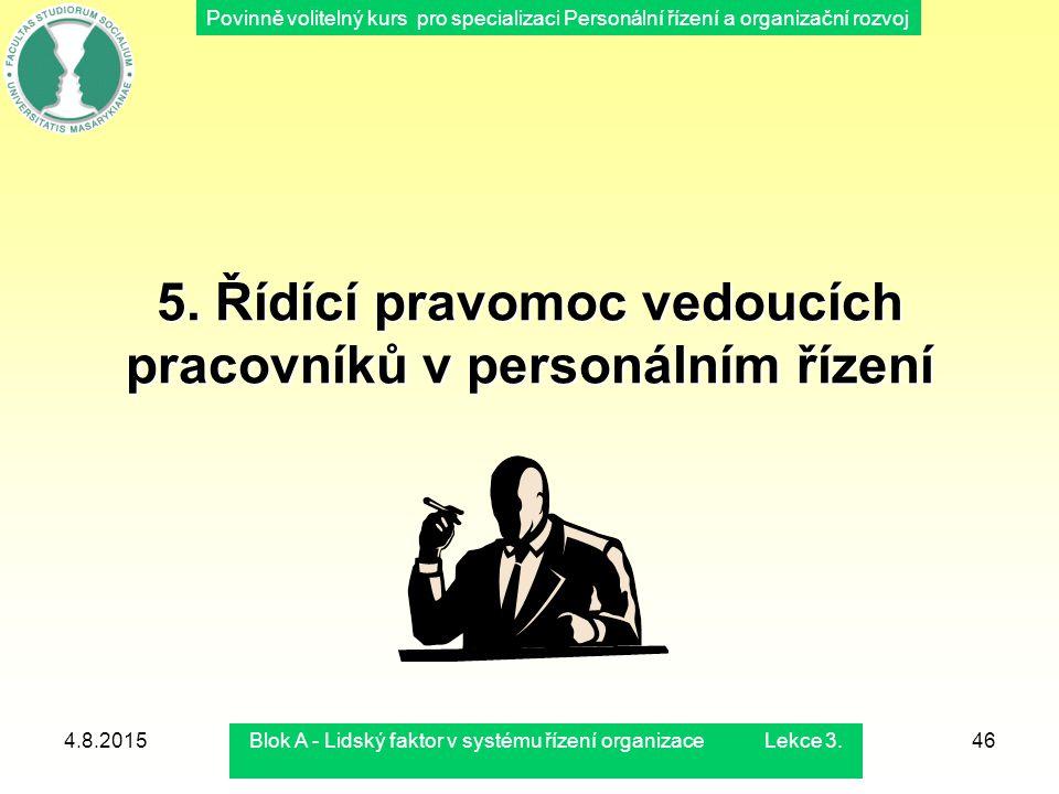 5. Řídící pravomoc vedoucích pracovníků v personálním řízení