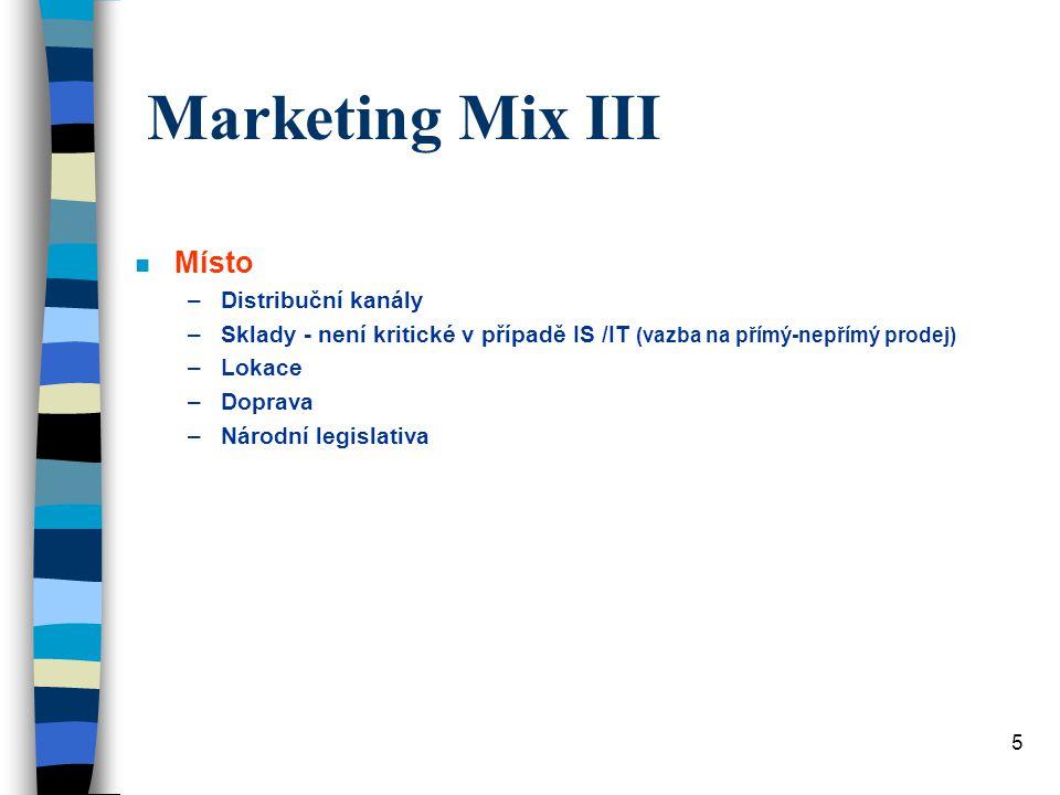 Marketing Mix III Místo Distribuční kanály
