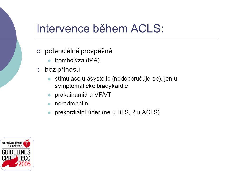 Intervence během ACLS:
