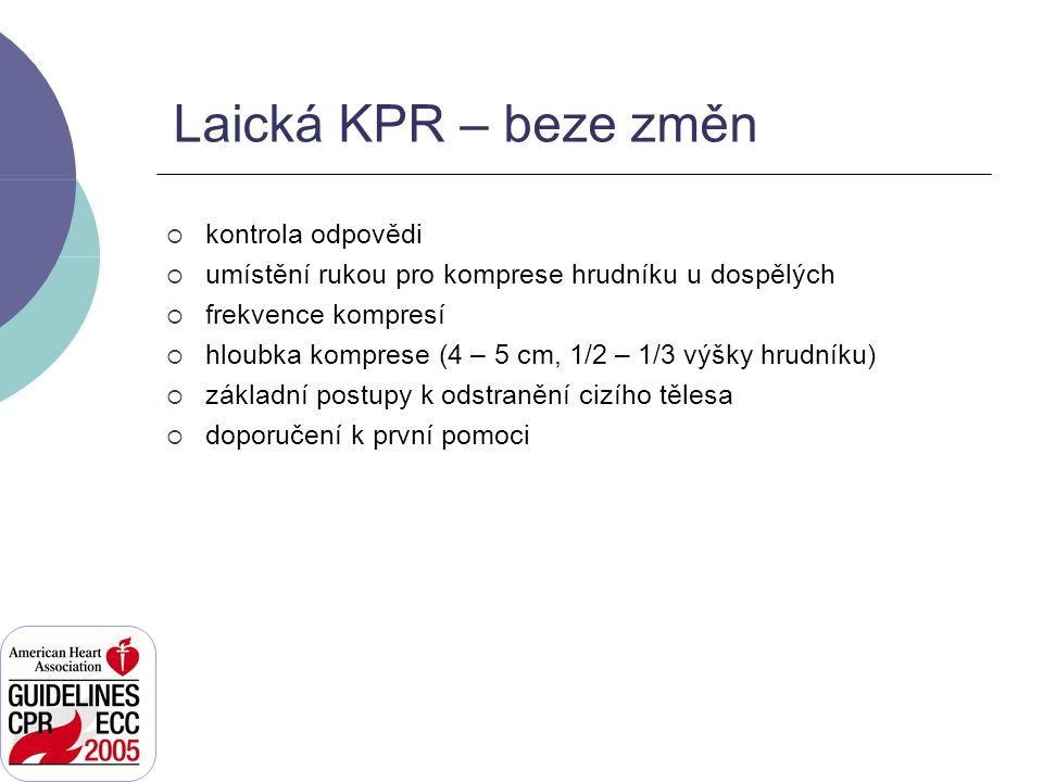 Laická KPR – beze změn kontrola odpovědi