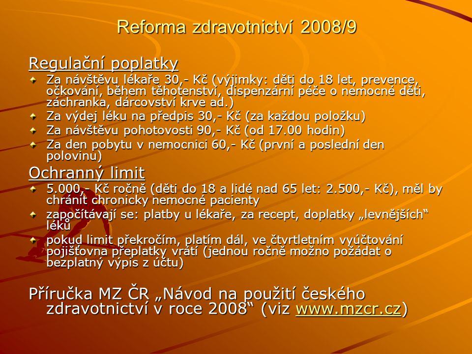 Reforma zdravotnictví 2008/9