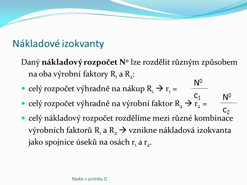 Nákladové izokvanty N0 c1 N0 c2