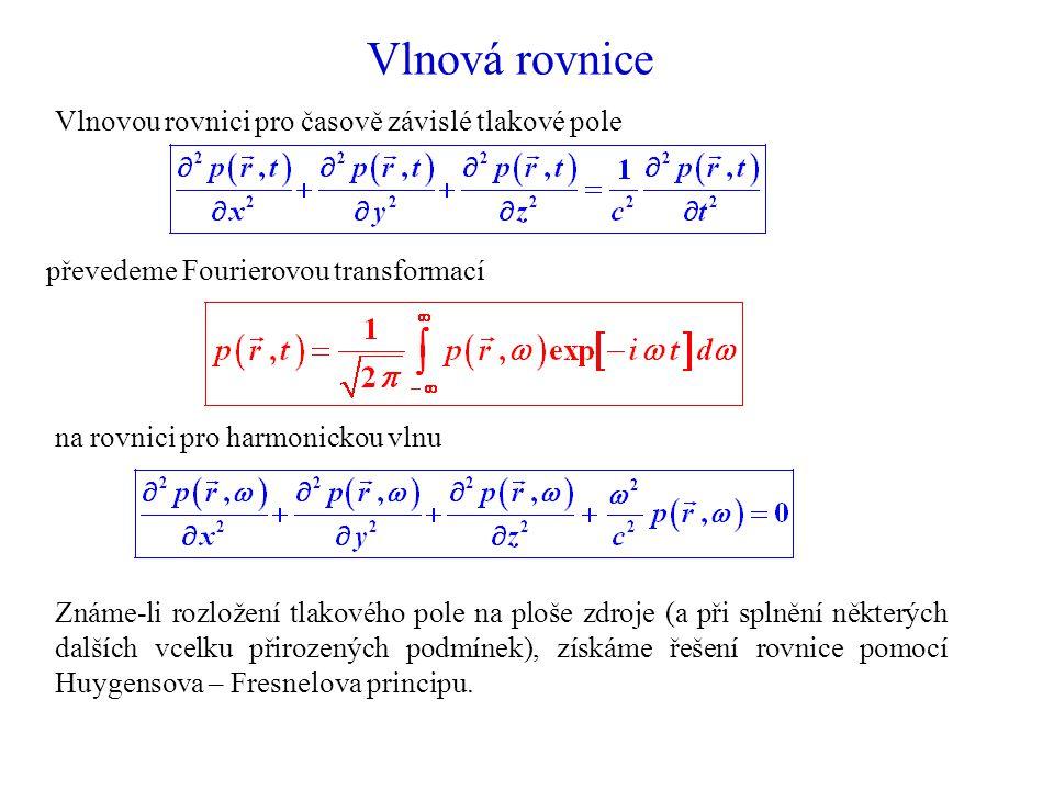 Vlnová rovnice Vlnovou rovnici pro časově závislé tlakové pole