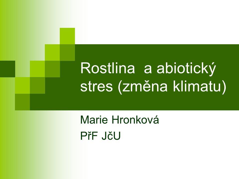 Rostlina a abiotický stres (změna klimatu)