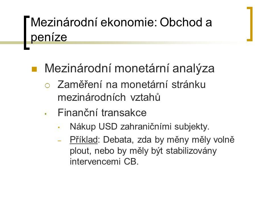 Mezinárodní ekonomie: Obchod a peníze