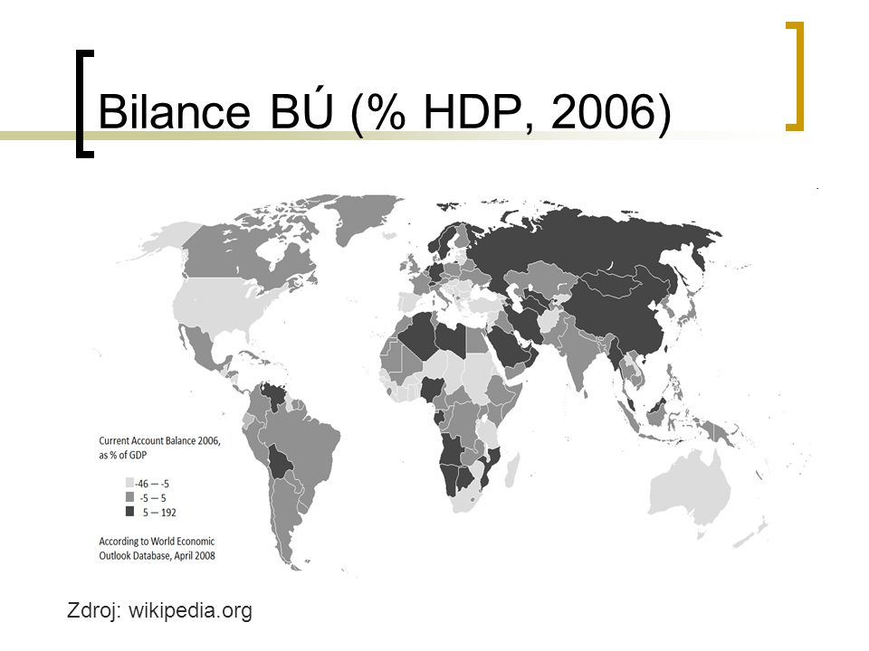 Bilance BÚ (% HDP, 2006) Zdroj: wikipedia.org