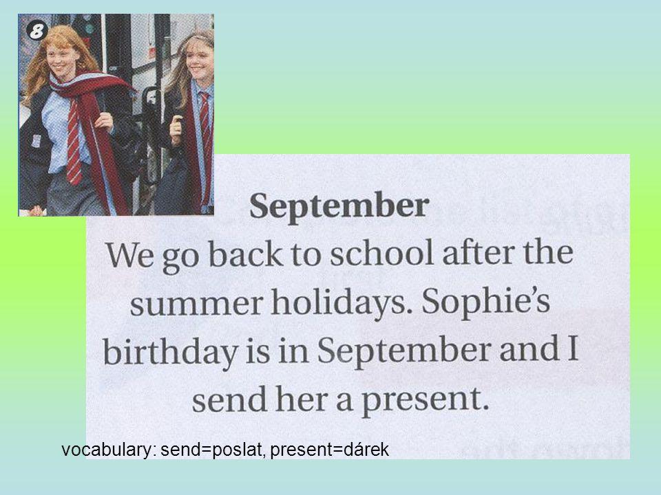 vocabulary: send=poslat, present=dárek