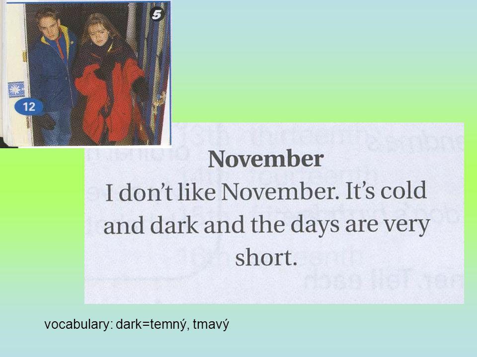 vocabulary: dark=temný, tmavý