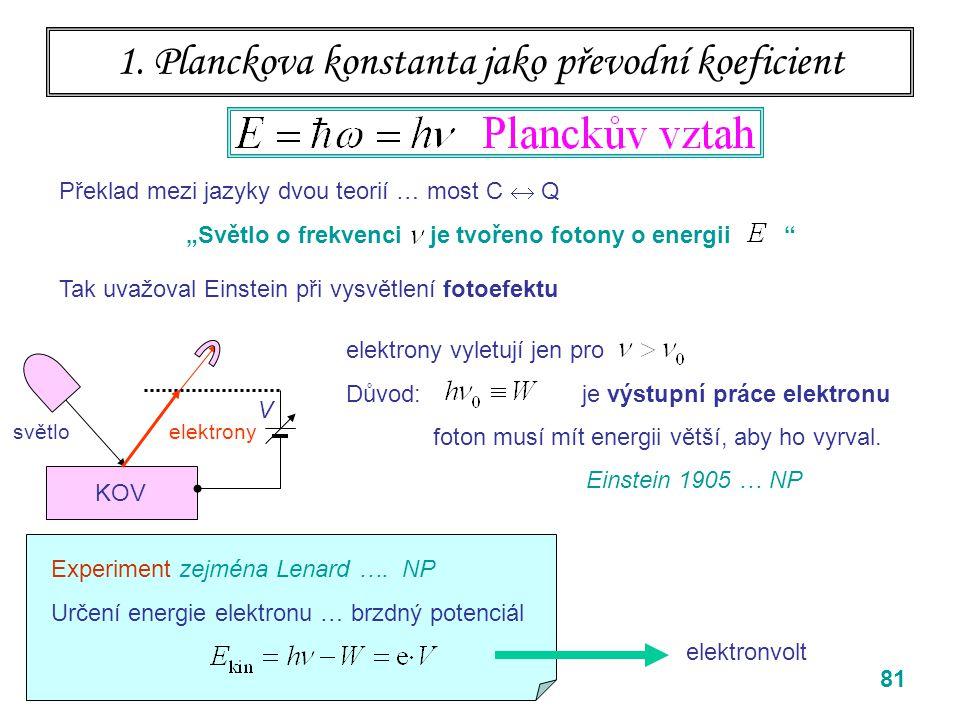 1. Planckova konstanta jako převodní koeficient