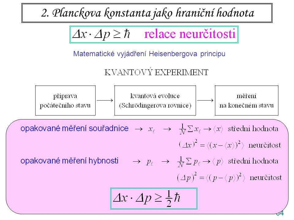 2. Planckova konstanta jako hraniční hodnota