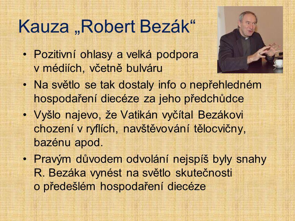 """Kauza """"Robert Bezák Pozitivní ohlasy a velká podpora v médiích, včetně bulváru."""