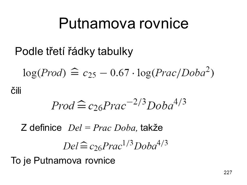 Putnamova rovnice Podle třetí řádky tabulky čili