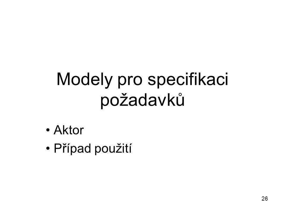 Modely pro specifikaci požadavků