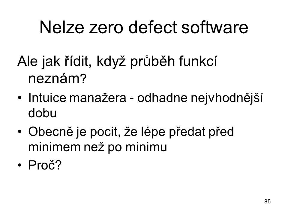 Nelze zero defect software