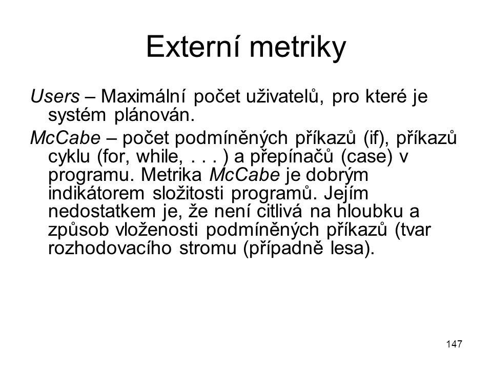 Externí metriky Users – Maximální počet uživatelů, pro které je systém plánován.