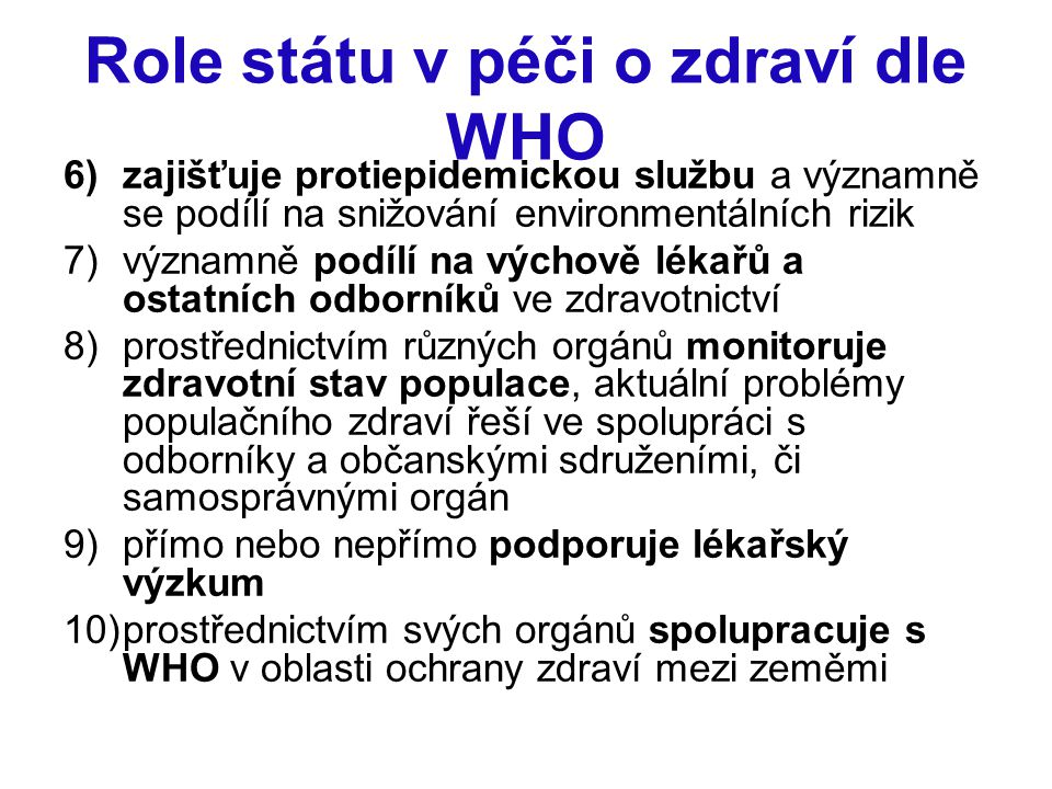 Role státu v péči o zdraví dle WHO