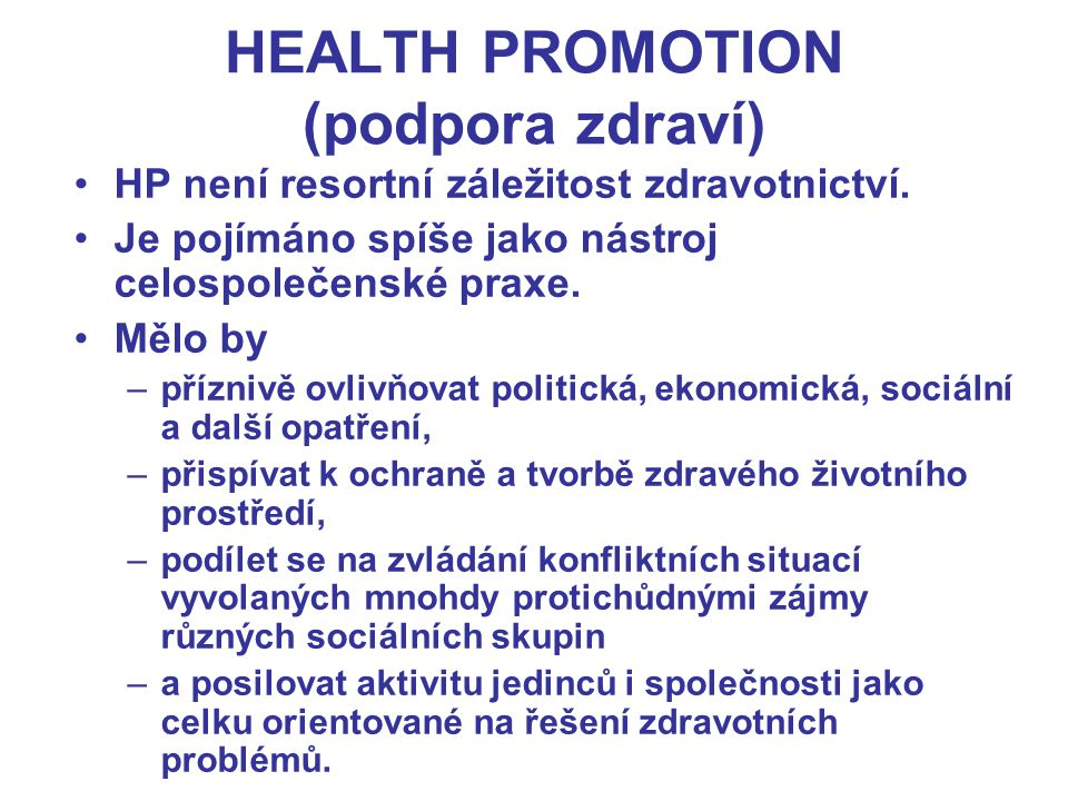 HEALTH PROMOTION (podpora zdraví)