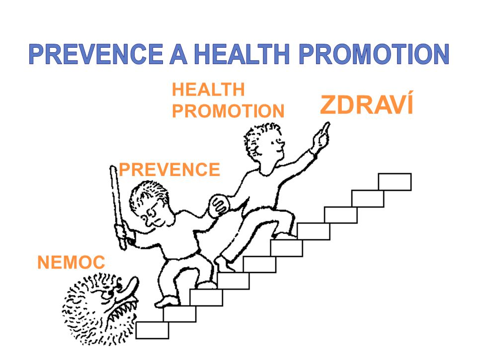 PREVENCE A HEALTH PROMOTION