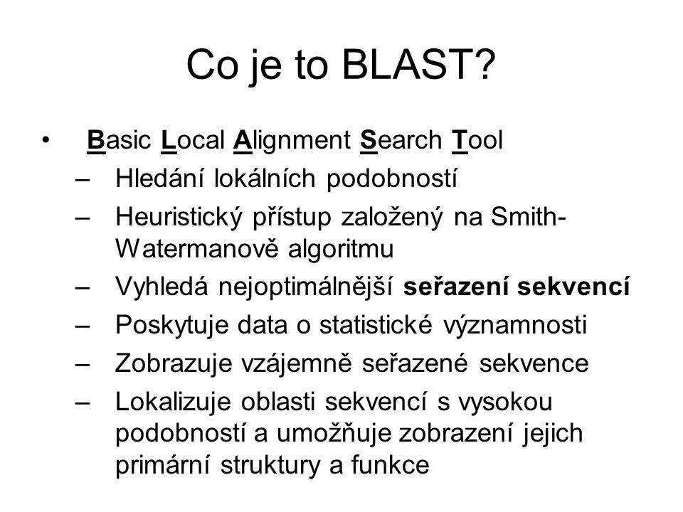 Co je to BLAST Basic Local Alignment Search Tool