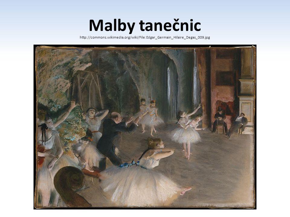 Malby tanečnic http://commons.wikimedia.org/wiki/File:Edgar_Germain_Hilaire_Degas_009.jpg