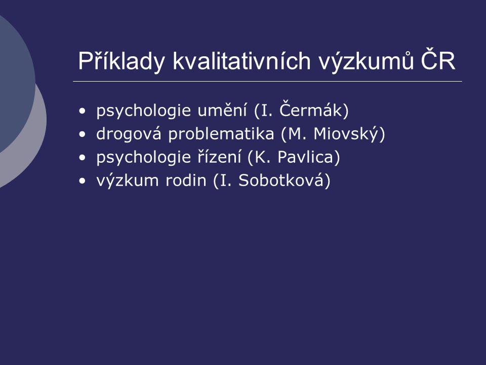 Příklady kvalitativních výzkumů ČR