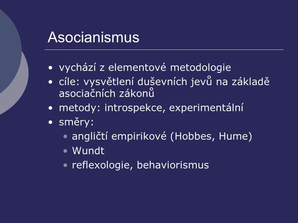 Asocianismus vychází z elementové metodologie