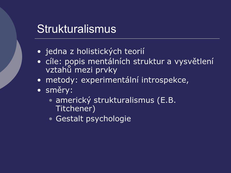 Strukturalismus jedna z holistických teorií