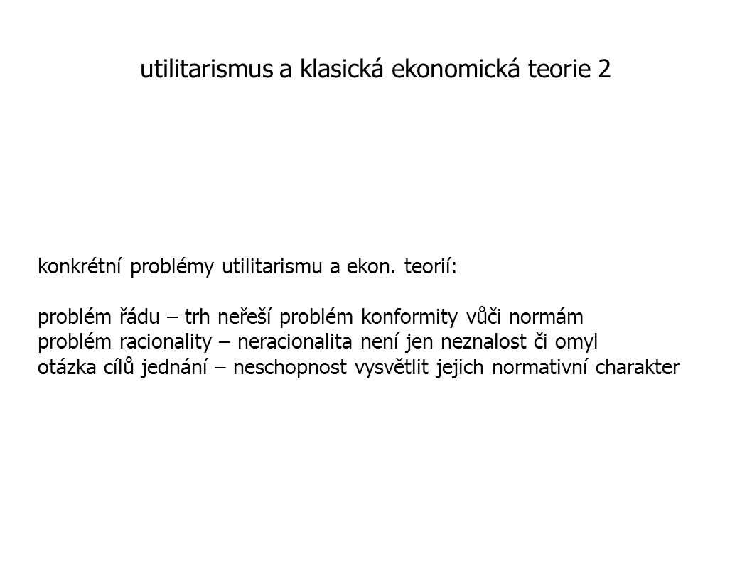 utilitarismus a klasická ekonomická teorie 2