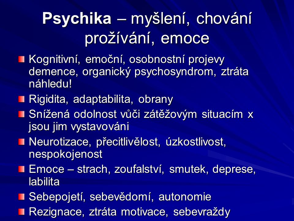 Psychika – myšlení, chování prožívání, emoce