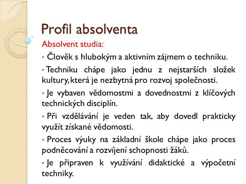 Profil absolventa Absolvent studia: