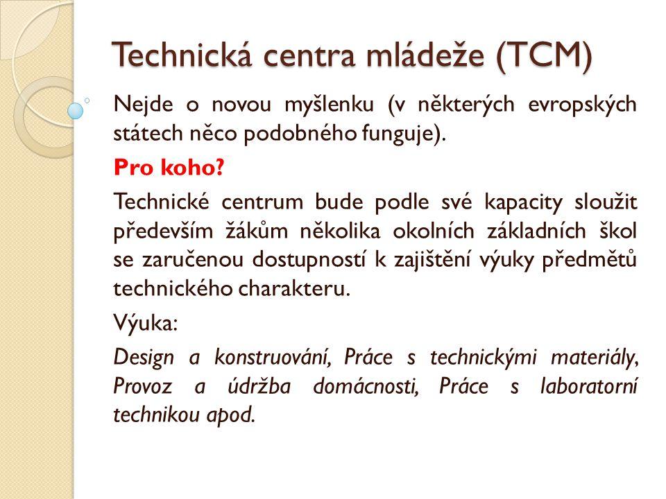 Technická centra mládeže (TCM)