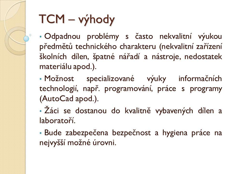 TCM – výhody