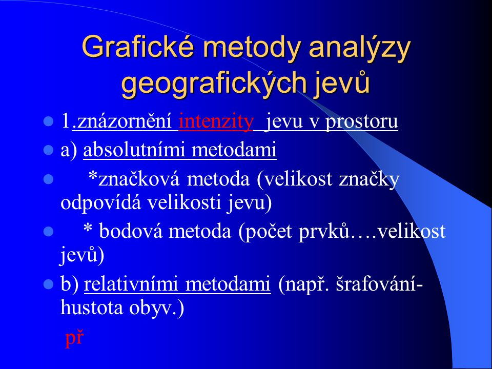 Grafické metody analýzy geografických jevů