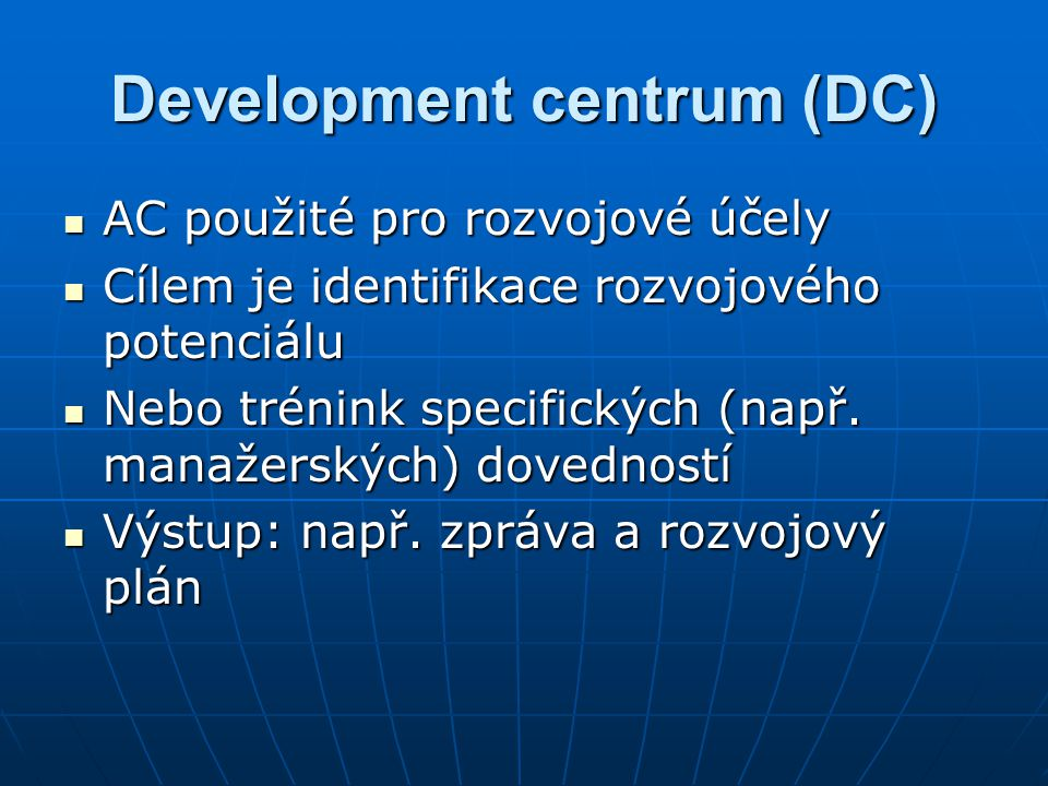 Development centrum (DC)