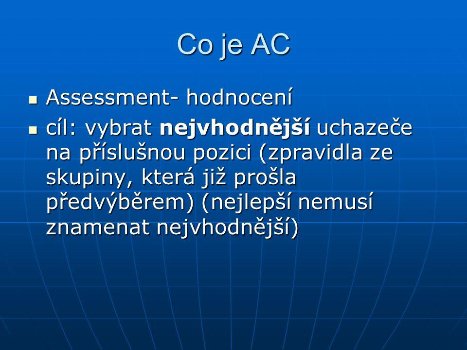 Co je AC Assessment- hodnocení