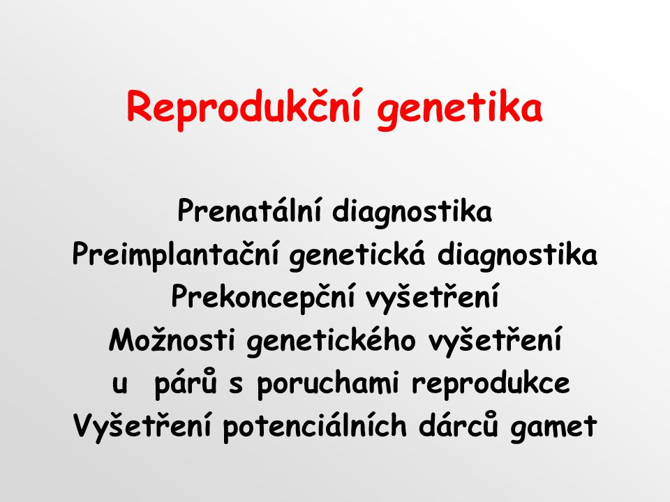 Reprodukční genetika Prenatální diagnostika