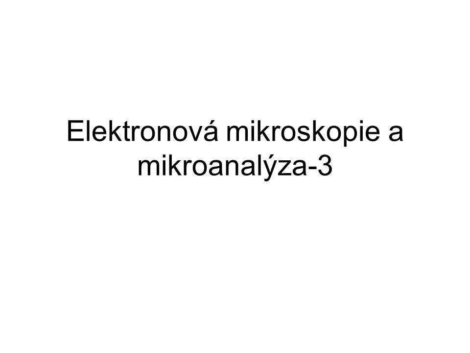 Elektronová mikroskopie a mikroanalýza-3
