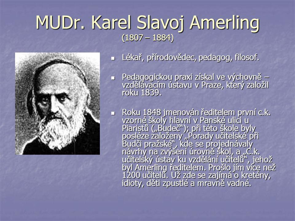MUDr. Karel Slavoj Amerling (1807 – 1884)