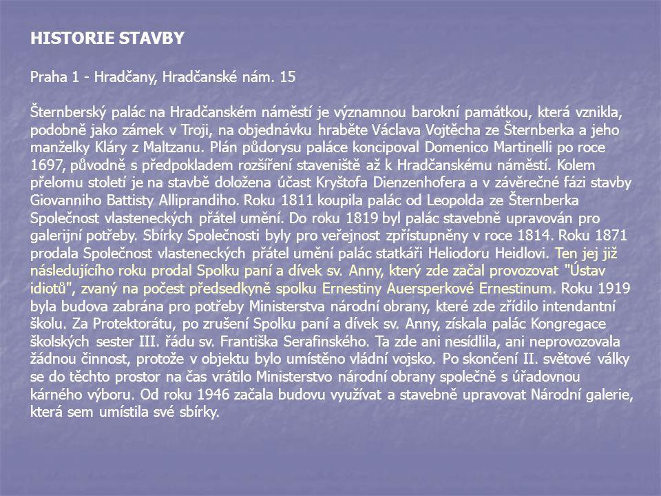 HISTORIE STAVBY Praha 1 - Hradčany, Hradčanské nám
