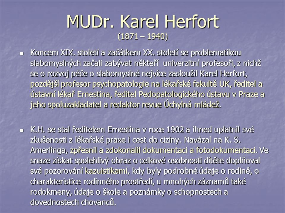 MUDr. Karel Herfort (1871 – 1940)