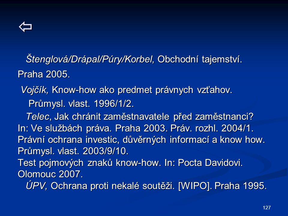 Štenglová/Drápal/Púry/Korbel, Obchodní tajemství. Praha 2005.