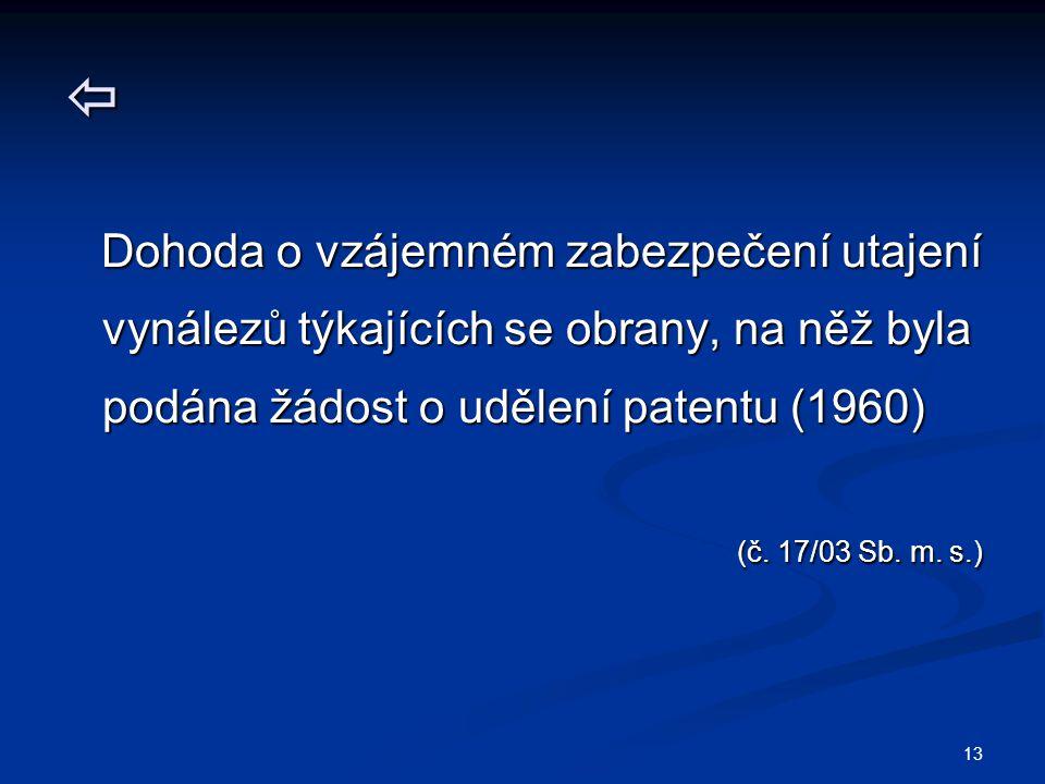  Dohoda o vzájemném zabezpečení utajení vynálezů týkajících se obrany, na něž byla podána žádost o udělení patentu (1960)