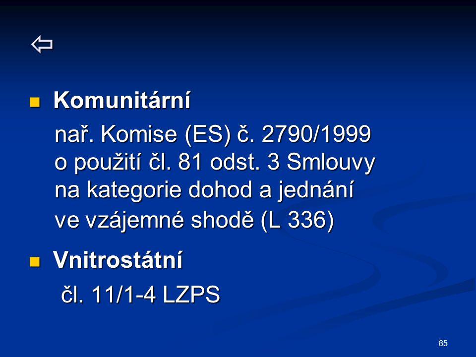  Komunitární nař. Komise (ES) č. 2790/1999