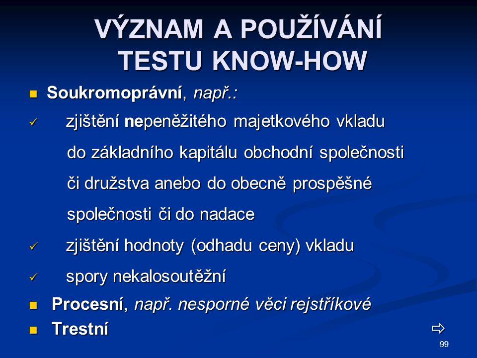 VÝZNAM A POUŽÍVÁNÍ TESTU KNOW-HOW