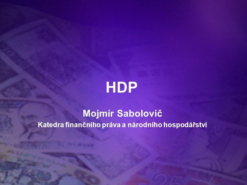 Mojmír Sabolovič Katedra finančního práva a národního hospodářství