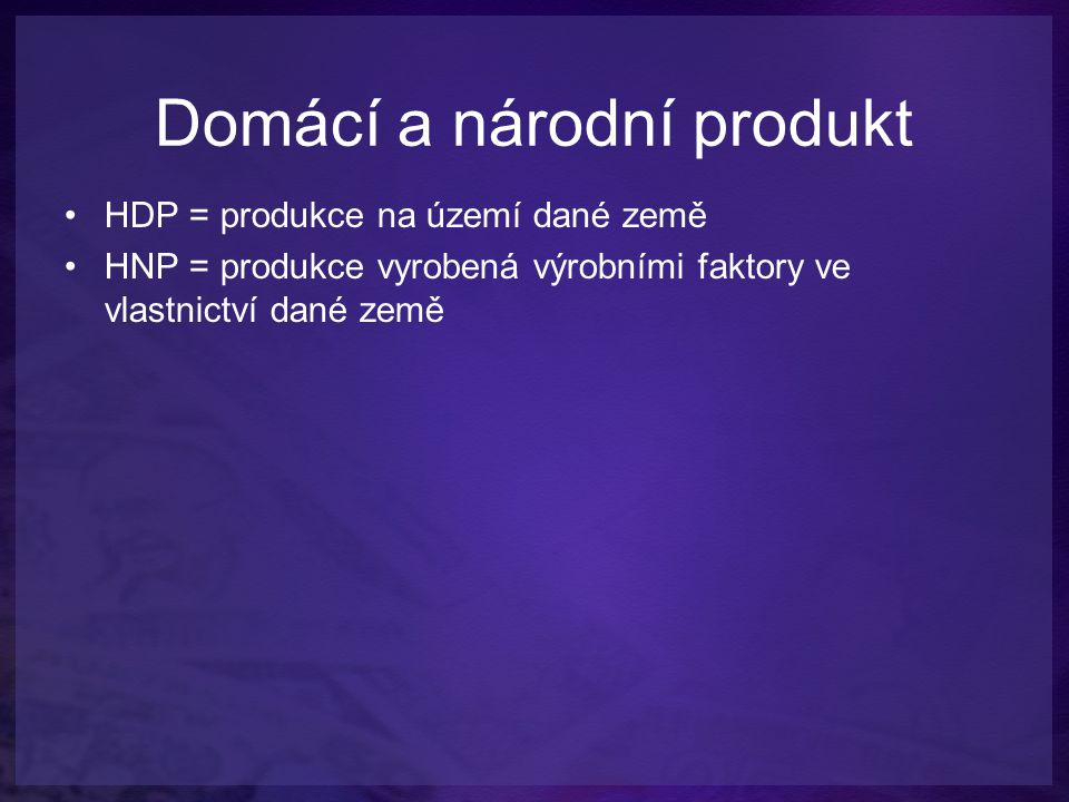 Domácí a národní produkt
