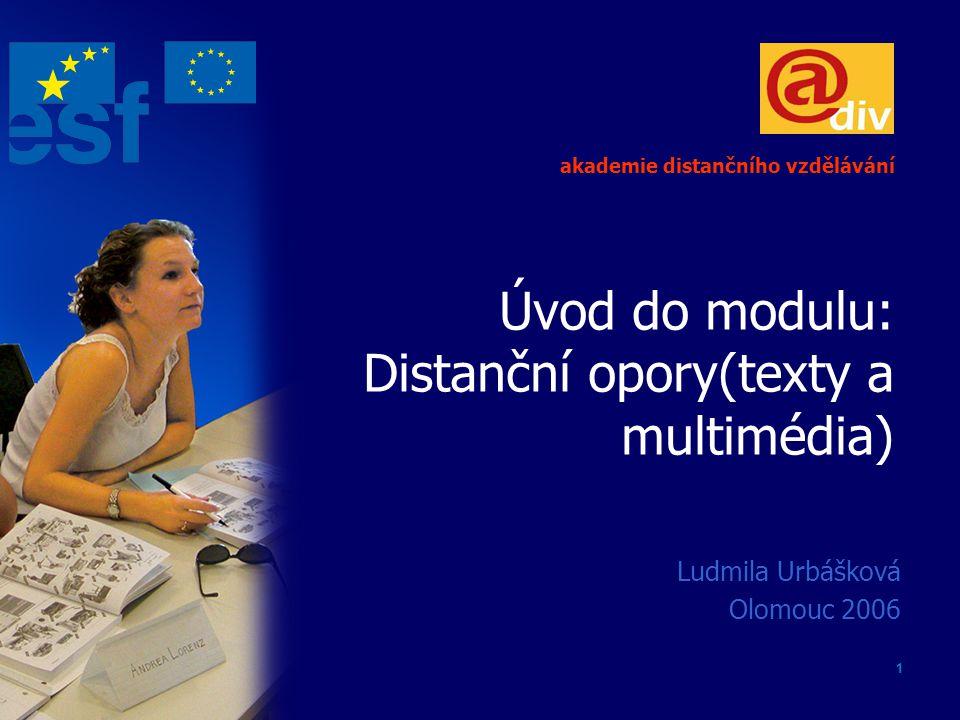 Úvod do modulu: Distanční opory(texty a multimédia)