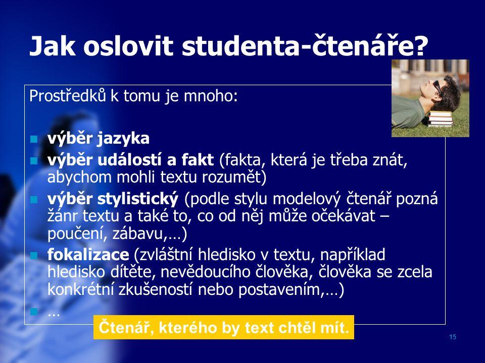 Jak oslovit studenta-čtenáře