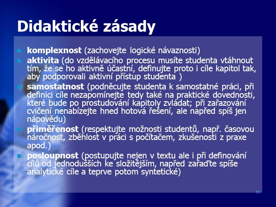 Didaktické zásady komplexnost (zachovejte logické návaznosti)